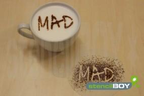"""Cappuccino Schablone """"MAD"""""""