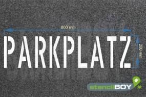 """""""PARKPLATZ"""" Bodenmarkierungs - Schablone"""