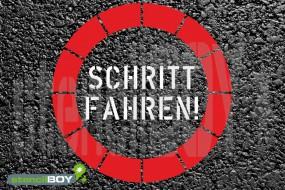 """""""SCHRITT FAHREN!"""" - Schablone"""